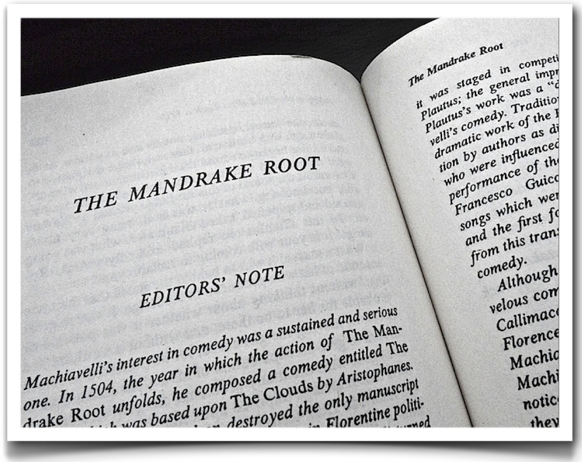 social satire in the mandrake root Written by the infamous statesman and political philosopher niccolo  doctor and  recommends that his wife imbibe a philter of mandrake root.